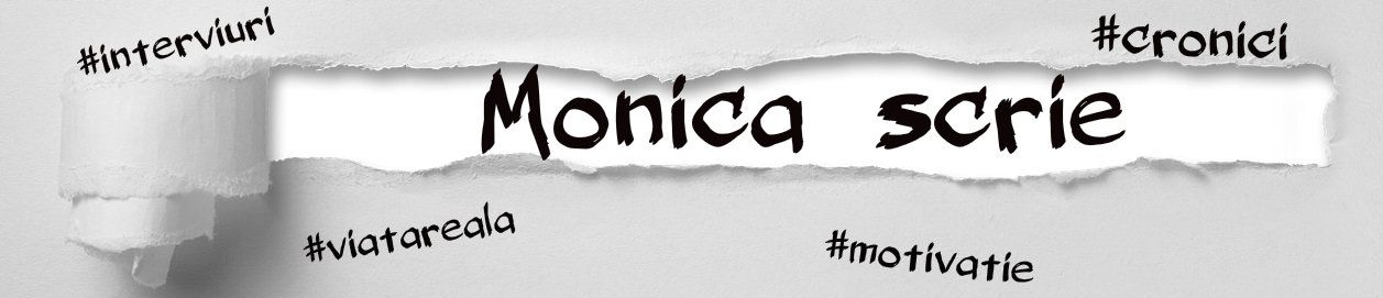 Monica scrie